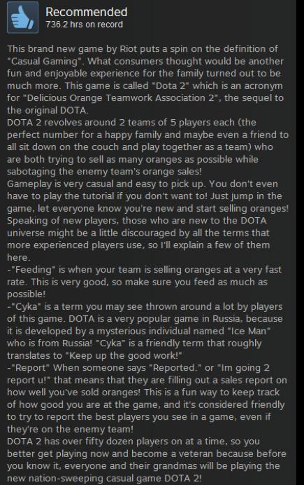 Att kalla Dota 2 för den billigaste ryskakursen i världen är ett av många återkommande skämt kring Dota 2.