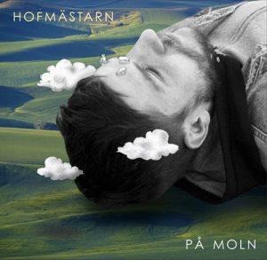 Framsidan på albumet På moln av Hofmästarn. Albumet släpps först digitalt och sedan eventuellt på vinyl.