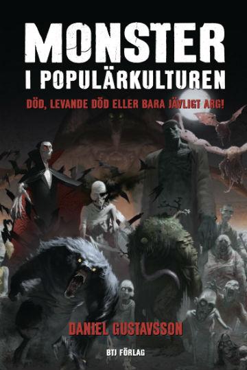 Framsidan av Daniel Gustavssons Monster i populärkulturen.